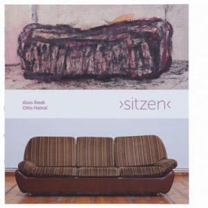 Katalog sitzen Galerie Schloss Parz Alois Riedl Otto Hainzl